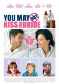 You May Not Kiss the Bride (2012) Poster #1 Thumbnail