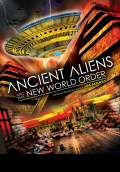 Ancient Aliens and the New World Order (2014) Poster #1 Thumbnail