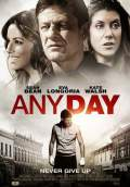 Any Day (2015) Poster #1 Thumbnail