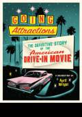 Going Attractions: The Definitive Story of the American Drive-in Movie (2014) Poster #1 Thumbnail