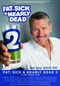 Fat, Sick & Nearly Dead 2 (2014) Poster #1 Thumbnail