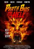Party Bus to Hell (2018) Poster #1 Thumbnail