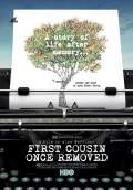 First Cousin Once Removed (2012) Poster #1 Thumbnail