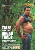 Tales From The Organ Trade (2013) Poster #1 Thumbnail
