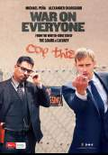 War on Everyone (2016) Poster #3 Thumbnail