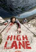 High Lane (2009) Poster #1 Thumbnail