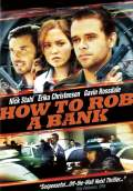 How to Rob a Bank (2008) Poster #1 Thumbnail