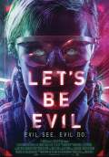 Let's Be Evil (2016) Poster #1 Thumbnail