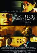 As Luck Would Have It (2013) Poster #1 Thumbnail