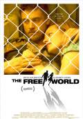 The Free World (2016) Poster #1 Thumbnail