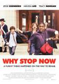 Why Stop Now (2012) Poster #1 Thumbnail
