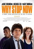 Why Stop Now (2012) Poster #2 Thumbnail