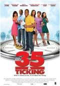 35 and Ticking (2011) Poster #1 Thumbnail