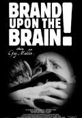 Brand Upon the Brain! A Remembrance in 12 Chapters (2006) Poster #1 Thumbnail