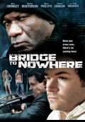 The Bridge to Nowhere (2009) Poster #1 Thumbnail