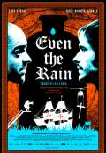 Even the Rain (2011) Poster #1 Thumbnail