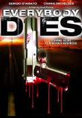 Everybody Dies (2009) Poster #1 Thumbnail