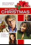So This Is Christmas (2013) Poster #1 Thumbnail