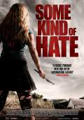 Some Kind of Hate (2015) Poster #1 Thumbnail