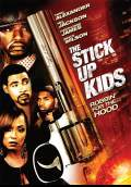 The Stick Up Kids (2008) Poster #1 Thumbnail