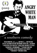 Angry White Man (2011) Poster #1 Thumbnail
