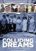 Colliding Dreams (2016) Poster #1 Thumbnail