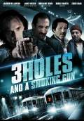 3 Holes and a Smoking Gun (2015) Poster #1 Thumbnail