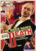 The Rider Named Death (2005) Poster #1 Thumbnail