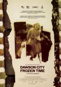 Dawson City: Frozen Time (2016) Poster #1 Thumbnail
