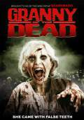 Granny of the Dead (2017) Poster #1 Thumbnail
