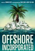 Offshore Incorporated (2017) Poster #1 Thumbnail