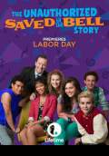 The Unauthorized Saved by the Bell Story (2014) Poster #1 Thumbnail