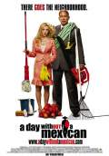 A Day Without a Mexican (2004) Poster #1 Thumbnail