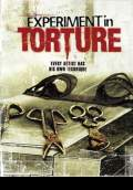 Experiment in Torture (2007) Poster #1 Thumbnail