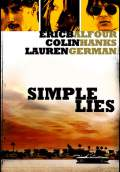Simple Lies (2005) Poster #1 Thumbnail