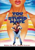 You and Your Stupid Mate (2005) Poster #1 Thumbnail