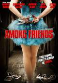 Among Friends (2013) Poster #1 Thumbnail