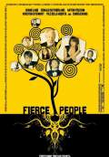 Fierce People (2007) Poster #1 Thumbnail