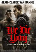 We Die Young (2019) Poster #1 Thumbnail