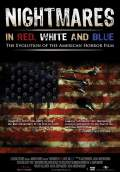 Nightmares in Red, White and Blue (2010) Poster #1 Thumbnail