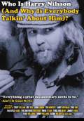 Who Is Harry Nilsson (And Why Is Everybody Talkin' About Him)? (2010) Poster #1 Thumbnail