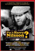 Who Is Harry Nilsson (And Why Is Everybody Talkin' About Him)? (2010) Poster #2 Thumbnail