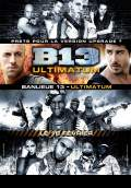 District B13 Ultimatum (2009) Poster #2 Thumbnail