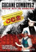 Cocaine Cowboys II: Hustlin' with the Godmother (2008) Poster #1 Thumbnail