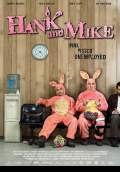 Hank and Mike (2008) Poster #1 Thumbnail