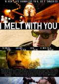I Melt With You (2011) Poster #1 Thumbnail