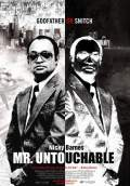 Mr. Untouchable (2007) Poster #1 Thumbnail