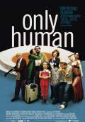 Only Human (2006) Poster #1 Thumbnail