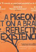 A Pigeon Sat on a Branch Reflecting on Existence (2015) Poster #1 Thumbnail