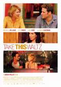 Take This Waltz (2012) Poster #1 Thumbnail